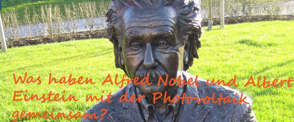 Was haben Alfred Nobel und Albert Einstein mit der Photovoltaik gemeinsam?