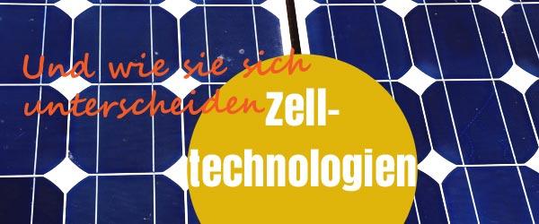 Ein bunter Strauß Solarmodule – Wie unterscheidet man die Zelltechnologien?