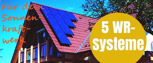 5 Wechselrichtersysteme für dein Sonnenkraftwerk